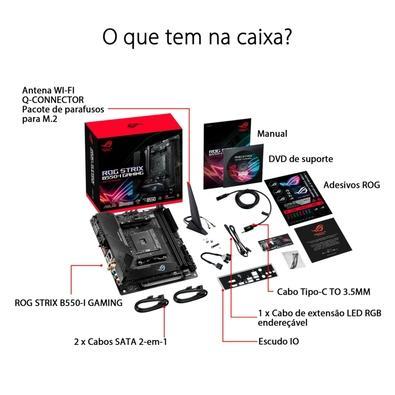 Placa-Mãe ASUS ROG Strix B550-I Gaming, AMD B550, Mini ITX, DDR4 - 90MB14L0-M0EAY0